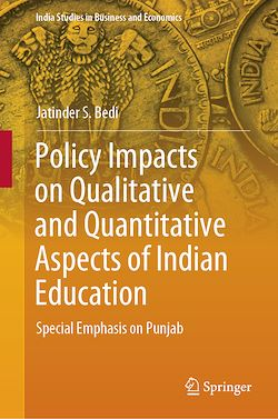 Policy Impacts on Qualitative and Quantitative Aspects of Indian Education
