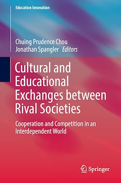 Cultural and Educational Exchanges between Rival Societies