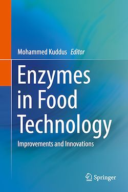 Enzymes in Food Technology