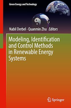 Modeling, Identification and Control Methods in Renewable Energy Systems