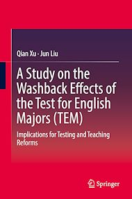 Download the eBook: A Study on the Washback Effects of the Test for English Majors (TEM)