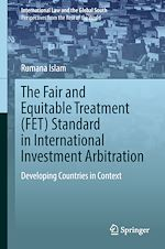 Download this eBook The Fair and Equitable Treatment (FET) Standard in International Investment Arbitration