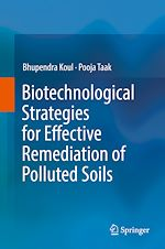Download this eBook Biotechnological Strategies for Effective Remediation of Polluted Soils