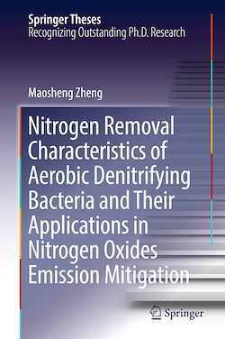 Nitrogen Removal Characteristics of Aerobic Denitrifying Bacteria and Their Applications in Nitrogen Oxides Emission Mitigation