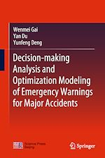 Download this eBook Decision-making Analysis and Optimization Modeling of Emergency Warnings for Major Accidents