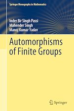 Download this eBook Automorphisms of Finite Groups
