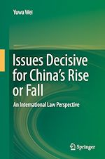 Download this eBook Issues Decisive for China's Rise or Fall