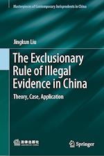 Download this eBook The Exclusionary Rule of Illegal Evidence in China