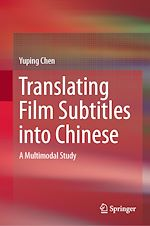 Download this eBook Translating Film Subtitles into Chinese
