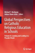 Download this eBook Global Perspectives on Catholic Religious Education in Schools