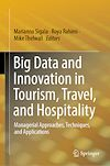 Télécharger le livre :  Big Data and Innovation in Tourism, Travel, and Hospitality