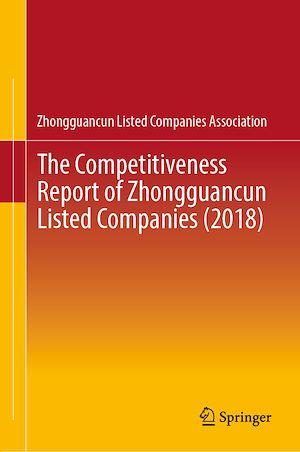 Téléchargez le livre :  The Competitiveness Report of Zhongguancun Listed Companies (2018)