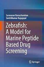 Download this eBook Zebrafish: A Model for Marine Peptide Based Drug Screening