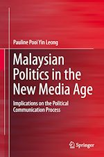 Téléchargez le livre :  Malaysian Politics in the New Media Age