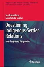 Téléchargez le livre :  Questioning Indigenous-Settler Relations