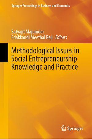 Téléchargez le livre :  Methodological Issues in Social Entrepreneurship Knowledge and Practice