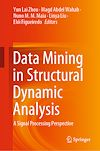 Télécharger le livre :  Data Mining in Structural Dynamic Analysis