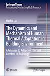 Télécharger le livre :  The Dynamics and Mechanism of Human Thermal Adaptation in Building Environment