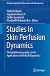 Télécharger le livre :  Studies in Skin Perfusion Dynamics
