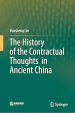 Téléchargez le livre :  The History of the Contractual Thoughts in Ancient China