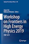 Télécharger le livre :  Workshop on Frontiers in High Energy Physics 2019