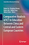 Télécharger le livre :  Comparative Analysis of ICT in Education Between China and Central and Eastern European Countries