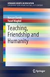 Télécharger le livre :  Teaching, Friendship and Humanity