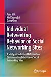 Télécharger le livre :  Individual Retweeting Behavior on Social Networking Sites