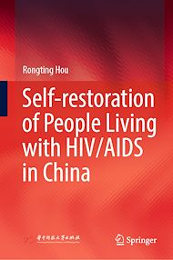 Téléchargez le livre :  Self-restoration of People Living with HIV/AIDS in China