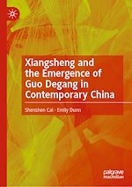 Téléchargez le livre :  Xiangsheng and the Emergence of Guo Degang in Contemporary China