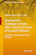 Téléchargez le livre :  Development Challenges of India After Twenty Five Years of Economic Reforms