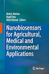 Nanobiosensors for Agricultural, Medical and Environmental Applications