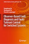 Télécharger le livre :  Observer-Based Fault Diagnosis and Fault-Tolerant Control for Switched Systems