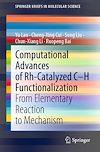 Computational Advances of Rh-Catalyzed C–H Functionalization