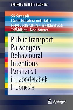 Public Transport Passengers' Behavioural Intentions