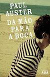 Télécharger le livre :  Da Mão Para a Boca