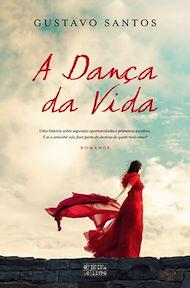 Téléchargez le livre :  A Dança da Vida