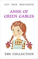 Download this eBook Anne Of Green Gables the Complete Collection 8 Book