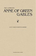 Download this eBook The Complete Anne of Green Gables Collection
