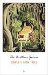 Télécharger le livre :  The Complete Grimm's Fairy Tales