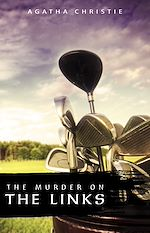 Download this eBook The Murder on the Links (Hercule Poirot Book 2)
