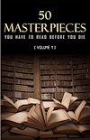Télécharger le livre :  50 Masterpieces you have to read before you die vol: 1 (Kathartika™ Classics)