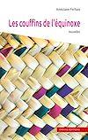 Télécharger le livre :  Les couffins de l'équinoxe