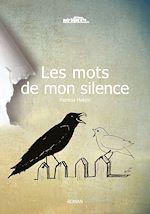 Télécharger cet ebook : Les mots de mon silence