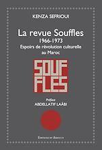 Download this eBook La revue Souffles 1966-1973 - Espoirs de révolution culturelle au Maroc