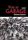 Télécharger le livre :  Voie de garage (tome 5)
