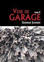 Téléchargez le livre :  Voie de garage (tome 5)