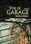 Télécharger le livre :  Voie de garage (tome 2)