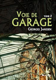 Téléchargez le livre :  Voie de garage (tome 2)