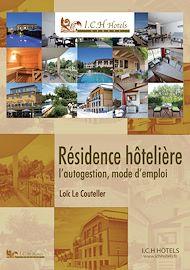 Téléchargez le livre :  Résidences hôtelières : l'autogestion mode d'emploi